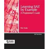 Learning SAS by Example: A Programmer's Guide by Cody, Ron, 9781599941653