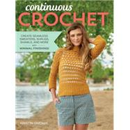 Continuous Crochet by Omdahl, Kristin, 9781632501653
