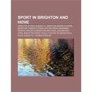 Sport in Brighton and Hove : Brighton by , 9781156611654