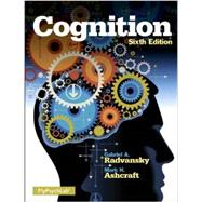 Cognition Plus NEW MyLab Psychology  with eText -- Access Card Package by Ashcraft, Mark H.; Radvansky, Gabriel A., 9780205991655