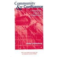 Community and Confluence: Undoing the Clinch of Oppression by Lichtenberg,Philip, 9781138881655