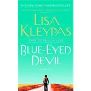 Blue-Eyed Devil A Novel by Kleypas, Lisa, 9780312351656