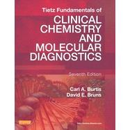 Tietz Fundamentals of Clinical Chemistry and Molecular Diagnostics by Burtis, Carl A., Ph.D., 9781455741656