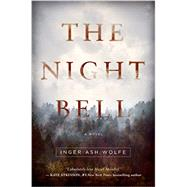 The Night Bell by Wolfe, Inger Ash, 9781681771656