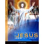 Encountering Jesus in the New Testament by Pennock, Michael, 9781594711657