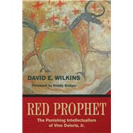 The Red Prophet by Wilkins, David E., 9781682751657