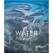 Water by Edmaier, Bernhard; Jung-Huttl, Angelika, 9783791381657