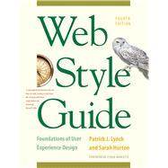 Web Style Guide by Lynch, Patrick J.; Horton, Sarah; Marcotte, Ethan, 9780300211658