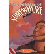 The Middle of Somewhere by CHEANEY, J.B., 9780440421658