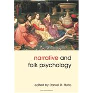 Narrative and Folk Psychology by Hutto, Daniel D., 9781845401658