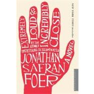 Extremely Loud and Incredibly Close by Foer, Jonathan Safran, 9780618711659
