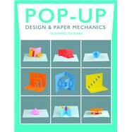 Pop-up Design & Paper Mechanics by Birmingham, Duncan, 9781784941659