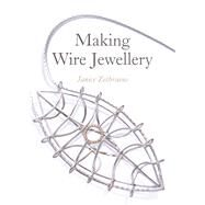Making Wire Jewellery by Zethraeus, Janice, 9781785001659