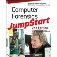 Computer Forensics JumpStart by Solomon, Michael G.; Rudolph, K; Tittel, Ed; Broom, Neil; Barrett, Diane, 9780470931660