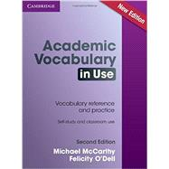 Academic Vocabulary in Use by McCarthy, Michael; O'Dell, Felicity, 9781107591660