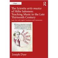 HTlie Salomon: Scientia artis musice, 1274 by Dyer; Joseph, 9781138281660