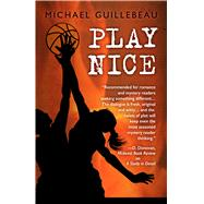 Play Nice by Guillebeau, Michael, 9781432831660