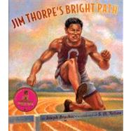 Jim Thorpe's Bright Path by Bruchac, Joseph, 9781584301660