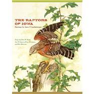 The Raptors of Iowa by Landenberger, James F.; Roosa, Dean M.; Stravers, Jon W.; Ehresman, Bruce; Patterson, Rich, 9781609381660