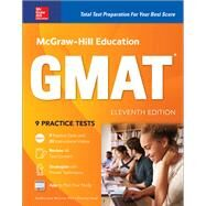 McGraw-Hill Education GMAT, Eleventh Edition by McCune, Sandra Luna; Reed, Shannon, 9781260011661