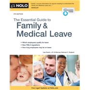 The Essential Guide to Family & Medical Leave by Guerin, Lisa; England, Deborah C., 9781413321661