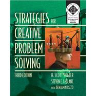 Strategies for Creative Problem Solving by Fogler, H. Scott; LeBlanc, Steven E.; Rizzo, Benjamin, 9780133091663