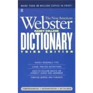 The New American Webster Handy College Dictionary New Third Edition by Morehead, Albert H.; Morehead, Loy; Morehead, Philip D., 9780451181664