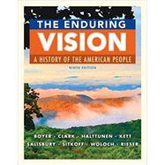 The Enduring Vision, 9th by Boyer/Clarkhalttunen/Kett/Salisbury/Sitkoff/Woloch, 9781305861664