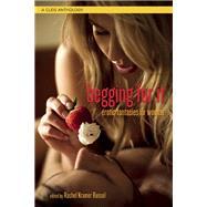Begging For It Erotic Fantasies for Women by Bussel, Rachel Kramer, 9781627781664