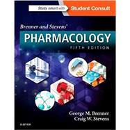 Brenner and Stevens' Pharmacology by Brenner, George M., Ph.D.; Stevens, Craig W., Ph.D., 9780323391665