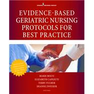 Evidence-based Geriatric Nursing Protocols for Best Practice by Boltz, Marie, Ph.D., R.N., 9780826171665