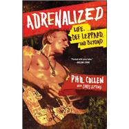 Adrenalized by Collen, Phil; Epting, Chris (CON), 9781476751665