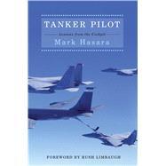 Tanker Pilot by Hasara, Mark; Limbaugh, Rush, 9781501181665