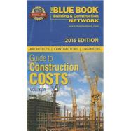 Architects Contractors Engineers Guide to Construction Costs 2015 by Design & Construction Resources, 9781588551665