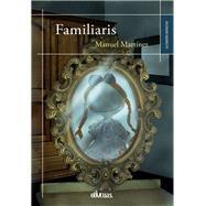 Familiaris by Martínez, Manuel, 9788416341665