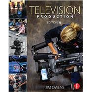 Television Production by Owens; Jim, 9781138841666