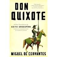 Don Quixote by de Cervantes, Miguel; Grossman, Edith; Bloom, Harold, 9780062391667