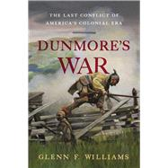 Dunmore's War by Williams, glenn F., 9781594161667
