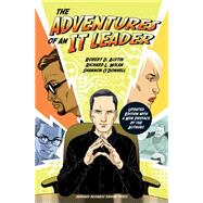 The Adventures of an It Leader by Austin, Robert D.; O'Donnell, Shannon; Nolan, Richard L., 9781633691667