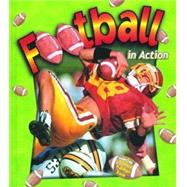 Football in Action by Crossingham, John, 9780778701668