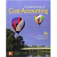 GEN COMBO LL FUNDAMENTALS OF COST ACCOUNTING w/ CONNECT 1 SEMESTER ACCESS CARD by Lanen, William, 9781259911668