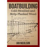 Boatbuilding by Nicolson, Ian, 9781445651668