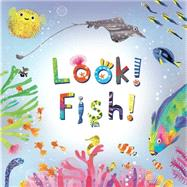 Look! Fish! by Calmenson, Stephanie; Pinillos, Puy, 9781499801668
