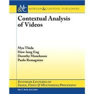 Contextual Analysis of Videos by Thida, Myo; Eng, How-lung; Monekosso, Dorothy; Remagnino, Paolo, 9781627051668