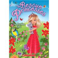 Rescue Princesses #11: the Rainbow Opal by Harrison, Paula, 9780545661669