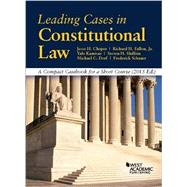 Leading Cases in Constitutional Law: A Compact Casebook for a Short Course by Choper, Jesse; Fallon, Richard, Jr.; Dorf, Michael; Schauer, Frederick, 9781634591669