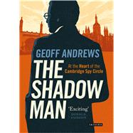The Shadow Man by Andrews, Geoff, 9781784531669