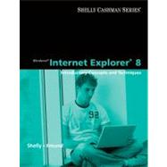 Windows Internet Explorer 8 : Introductory Concepts and Techniques by Shelly, Gary B.; Freund, Steven M., 9780324781670