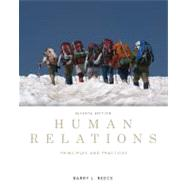 Human Relations Principles and Practices by Reece, Barry, 9780538481670
