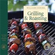 Williams-Sonoma: Grilling & Roasting by Williams, Chuck, 9780848731670